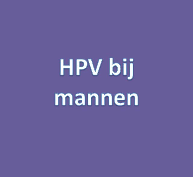 hpv mannen oorzaak)