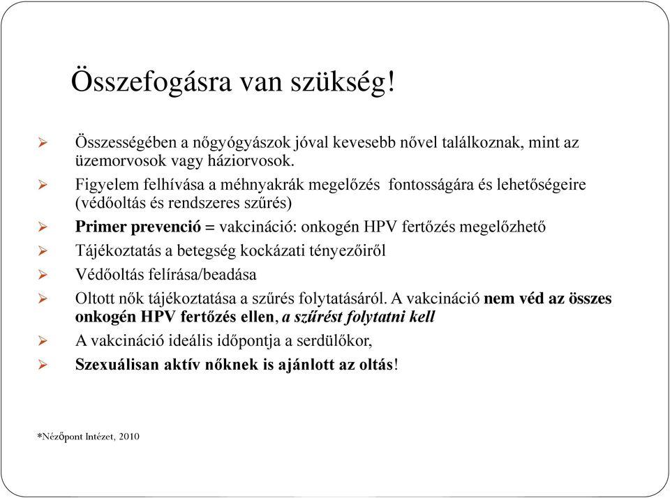 Magas onkogén kockázattal járó papilloma vírus Onkogén vírus – Wikipédia
