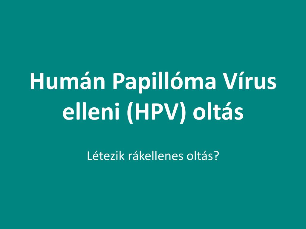 humán papillomavírus áttekintések)